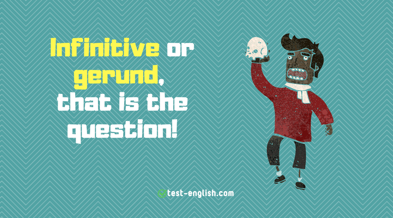 Infinitives and gerunds – verb patterns