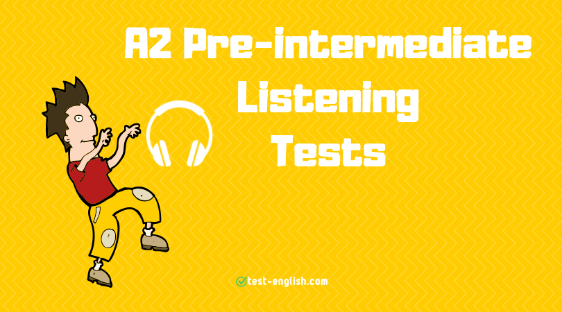 A2 Listening Tests