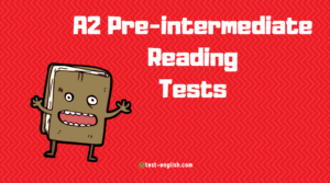 A2 Reading Tests