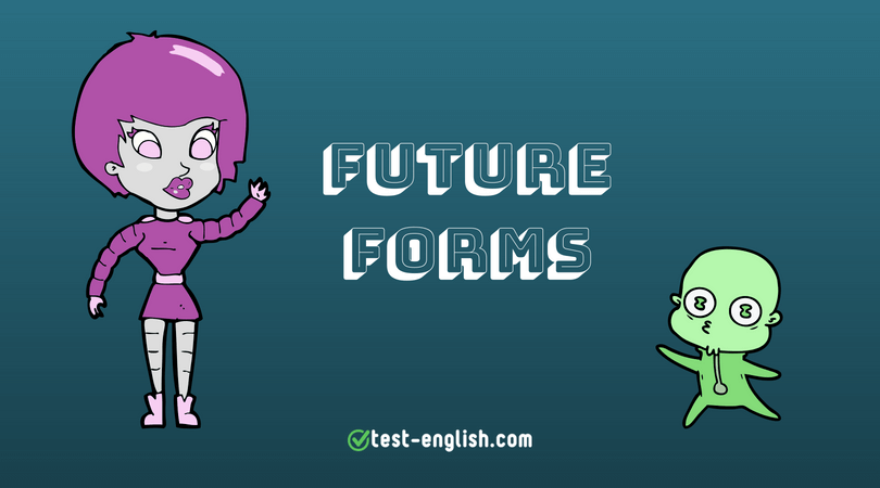 Future forms – expressing future time